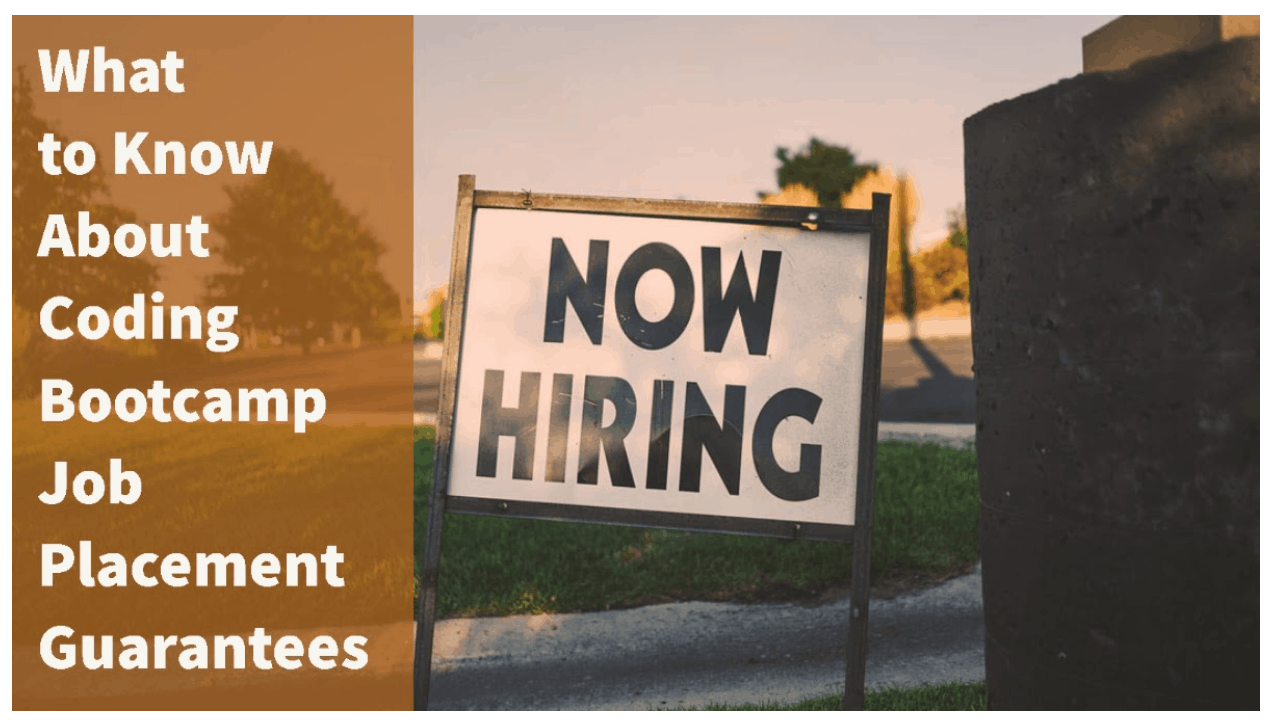 Now hiring sign outside, text what you need to know about coding bootcamp job placement guarantees