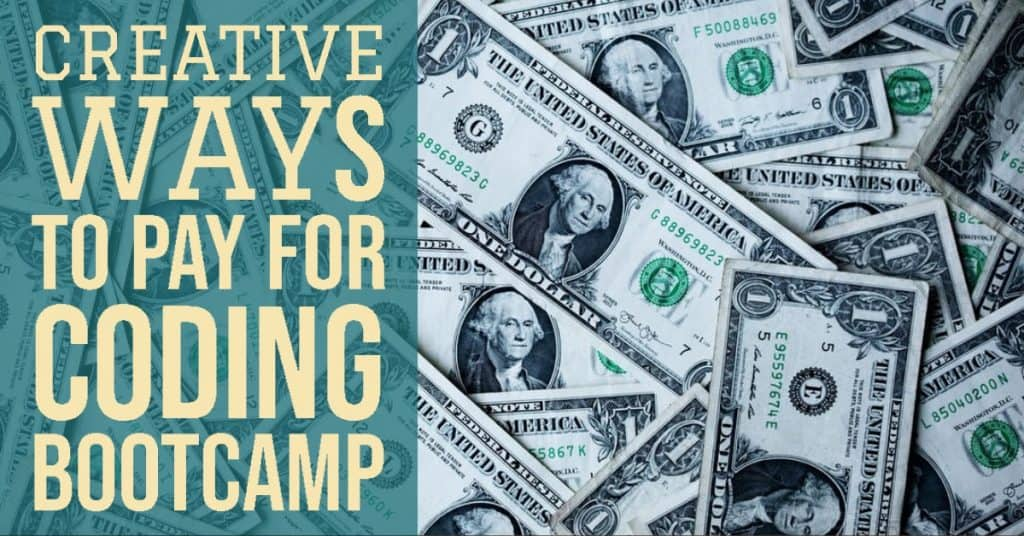 Creative Ways to Pay for Coding Bootcamp